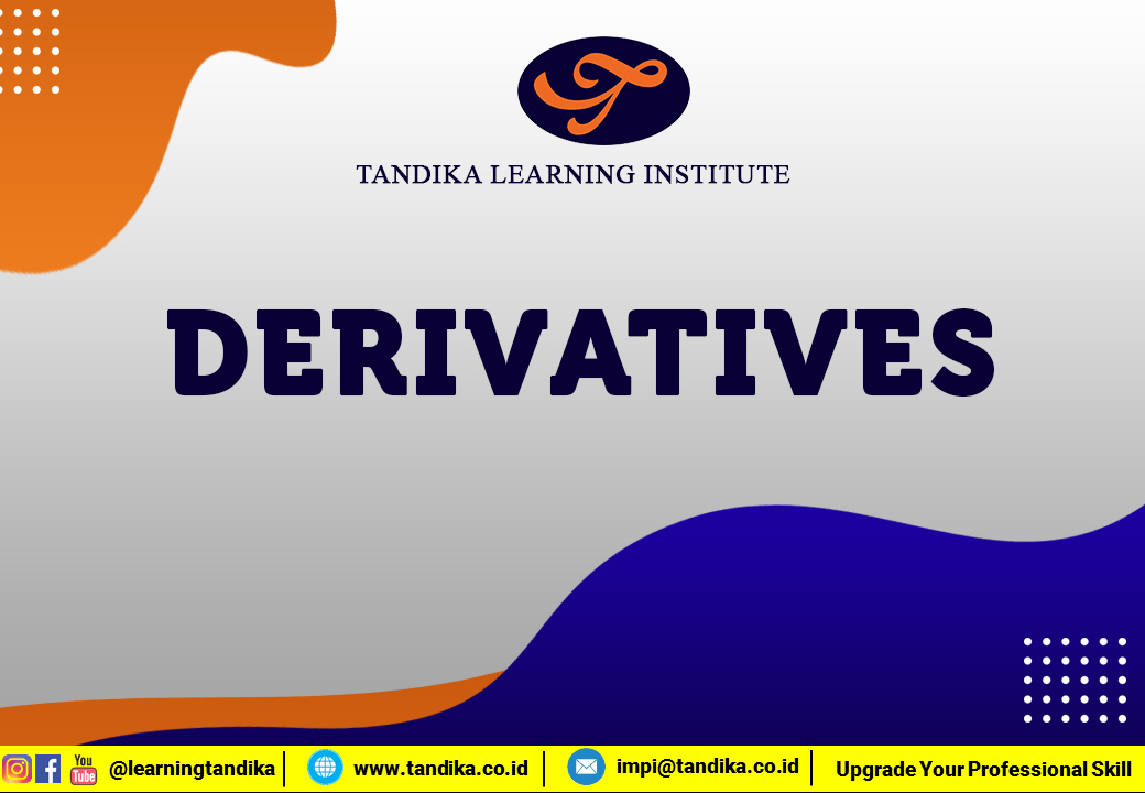 DERIVATIVES - GENERAL