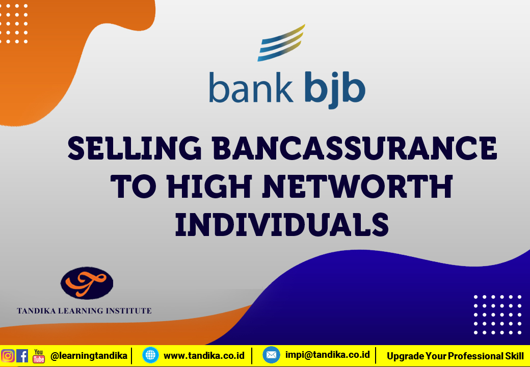SELLING BANCASSURANCE TO HIGH NETWORTH INDIVIDUALS